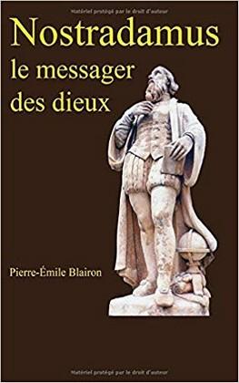 Pierre-Émile Blairon - Le messager des dieux